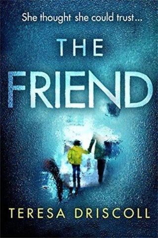 The Friend | Teresa Driscoll
