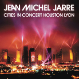 Jean-Michel Jarre / Cities In Concert Houston Lyon (RU)(CD)