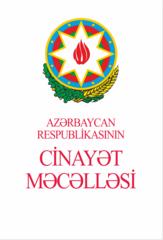 Azərbaycan Respublikasının cinayət məcəlləsi