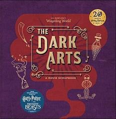 J.K.Rowling's Wizarding World - The Dark Arts: Movie Scrapbook (HB)