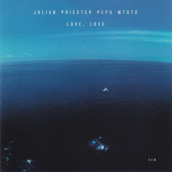 PRIESTER, JULIAN: Love, Love