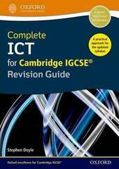Complete ICT for Cambridge IGCSE Revision Guide (2nd Ed.) Oxford University Press