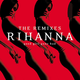 Rihanna / Good Girl Gone Bad: The Remixes (RU)(CD)