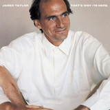 James Taylor / That's Why I'm Here (LP)