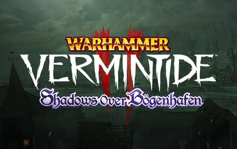 Warhammer: Vermintide 2 - Shadows Over Bögenhafen (для ПК, цифровой ключ)