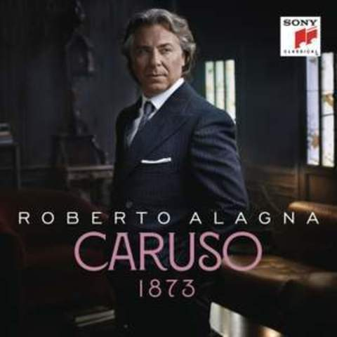 Roberto Alagna / Caruso 1873