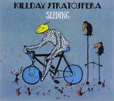 Killday Stratosfera / Sliding (CD)