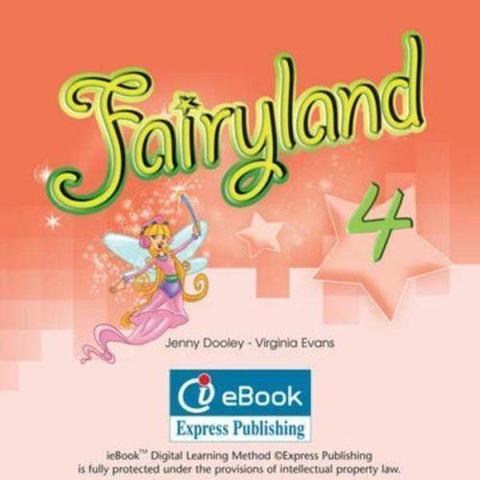 fairyland 4 ie-book (Электронное приложение - интерактив, совместимо с Starlight 4)