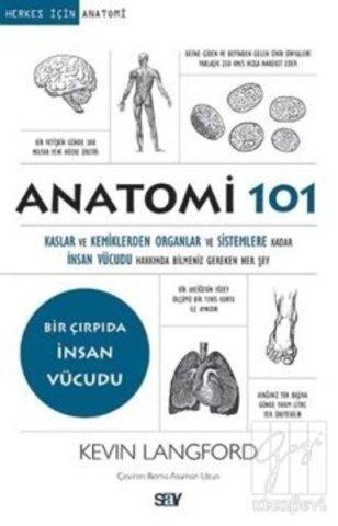 Anatomi 101-Bir Çırpıda İnsan Vücud