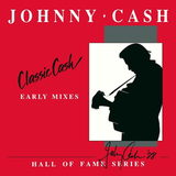 Johnny Cash / Classic Cash - Hall Of Fame Series - Early Mixes (2LP)