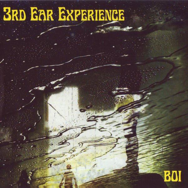3RD EAR EXPERIENCE: Boi