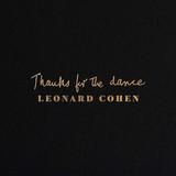 Leonard Cohen / Thanks For The Dance (CD)