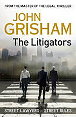 9781444729702 - The litigators HB