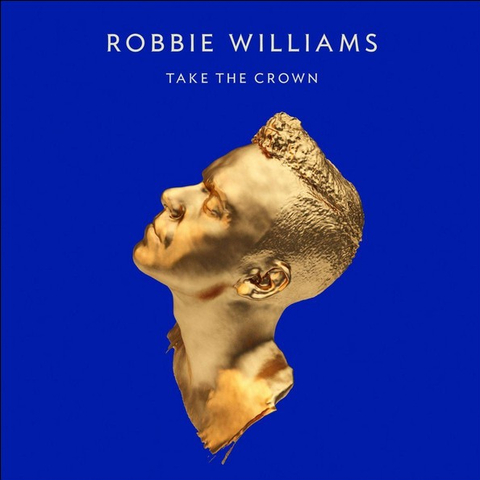 Robbie Williams / Take The Crown (CD+DVD)