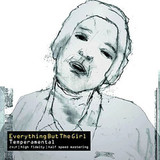 Everything But The Girl / Temperamental (2LP)