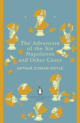 Adventure of the Six Napoleons & Other Cases