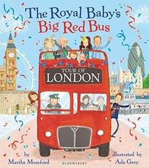 Royal Baby's Big Red Bus Tour of London (PB) illustr.
