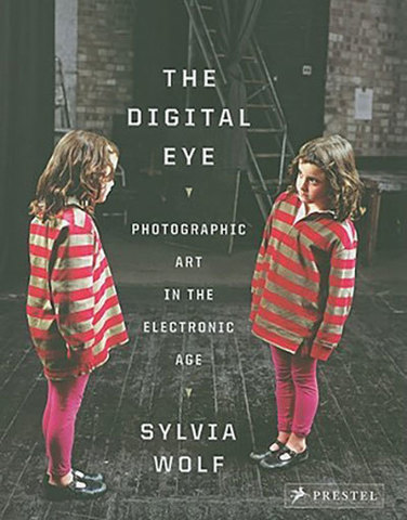 9783791343181 - The Digital Eye: Photographic Art in the Electronic Age