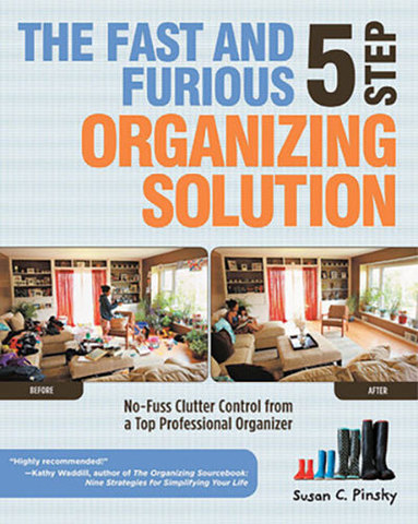 9781592334193 - The Fast and Furious Five-Step Organizing Solution: No-Fuss Clutter Control from a Top Professional Organizer