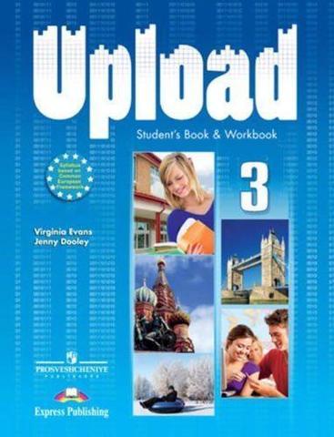 Upload 3. Student Book & Workbook. Учебник и рабочая тетрадь