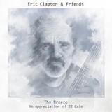 Eric Clapton & Friends / The Breeze - An Appreciation Of JJ Cale (CD)