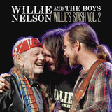 Willie Nelson And The Boys / Willie's Stash Vol. 2 (LP)