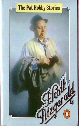 The Pat Hobby Stories | F. Scott Fitzgerald
