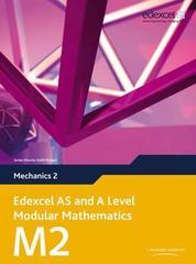 Edexcel AS and A Level Modular Mathematics Mechanics 2 M2, Pearson