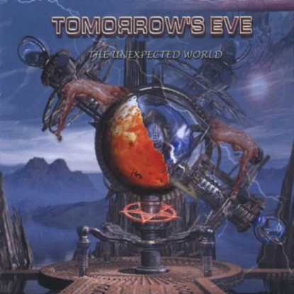 TOMORROWS EVE: The Unexpected World