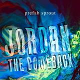 Prefab Sprout / Jordan - The Comeback (2LP)