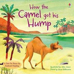 How the Camel Got His Hump (Just So Stories) PB illustr.
