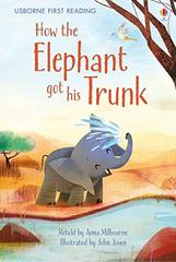 How the Elephant Got His Trunk (HB)