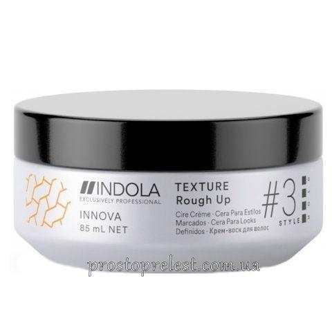 Indola Innova Texture Rough Up - Крем-віск для створення матових укладок