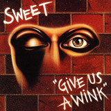 Sweet / Give Us A Wink (New Extended Version)(CD)