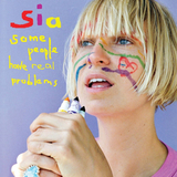 Sia / Some People Have Real Problems (2LP)