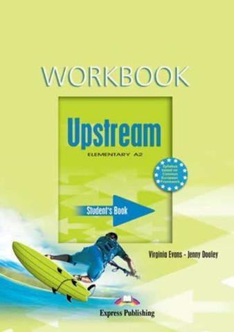 Upstream Elementary A2. Workbook. Рабочая тетрадь