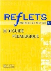 Reflets 2 Guide pedagogique