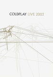 Coldplay / Live 2003 (Digipak)(DVD+CD)