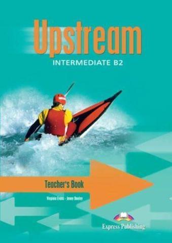 Upstream Intermediate B2 (1st Edition) - Teacher's Book (interleaved)