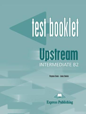 Upstream Intermediate B2 (1st Edition) — Test Booklet with Key