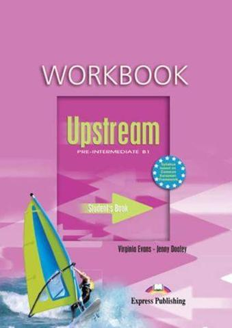Upstream Pre-Intermediate B1. Workbook. (New). Рабочая тетрадь