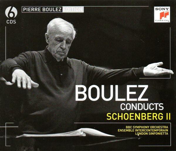 BOULEZ, PIERRE: Boulez Conducts Schoenberg Ii