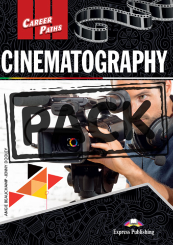 Cinematography - Кинематограф. STUDENT'S BOOK With DIGIBOOK APPLICATION Учебник с ссылкой на электронное приложение