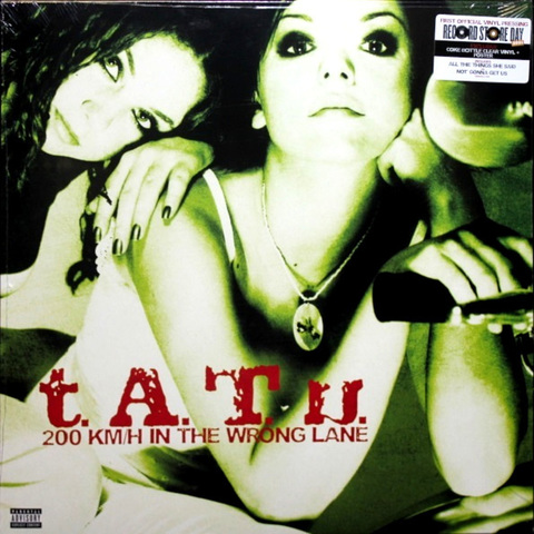 Виниловая пластинка. t.A.T.u. – 200 KM/H In The Wrong Lane