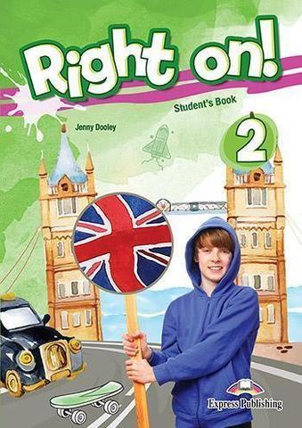 Right on! 2. Student's book (with digibooks app). Учебник (с ссылкой на электронное приложение)