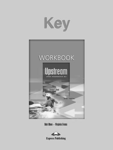 Upstream Upper Intermediate B2+ (1st Edition) - Workbook Key — ответы к рабочей тетради