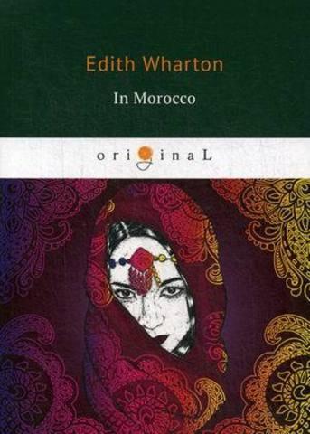 In Morocco   Wharton E.