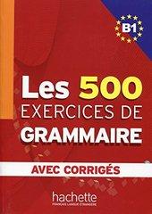 500 Exercices Grammaire B1 Livre + corriges