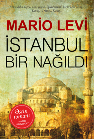İstanbul bir nağıldı