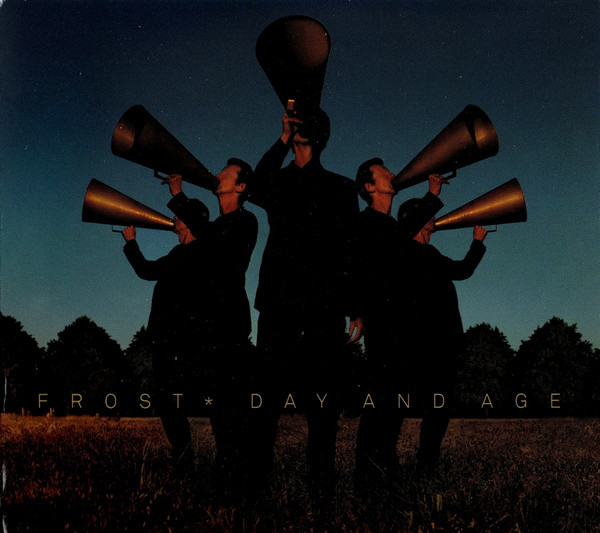FROST*: Day And Age